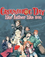 Groundhog Day: Like Father Like Soncover