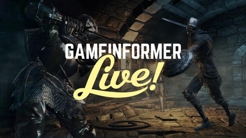 Game Informer Live – Dark Souls III